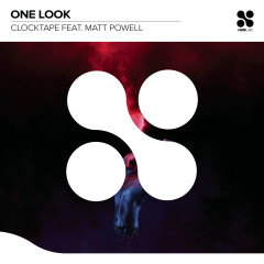 One Look - CLOCKTAPE, Matt Powell
