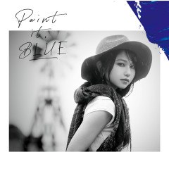 Paint it, BLUE - Sora Amamiya