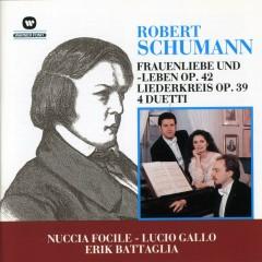 Frauenliebe und -leben Op. 42 / Liederkreis Op. 39 / 4 Duetti - Nuccia Focile, Lucio Gallo, Erik Battaglia
