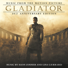 Gladiator: 20th Anniversary Edition - The Lyndhurst Orchestra, Gavin Greenaway, Hans Zimmer, Lisa Gerrard