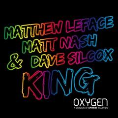 King - Matthew LeFace, Matt Nash, Dave Silcox