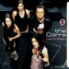 VH1 Presents: The Corrs, Live in Dublin - The Corrs