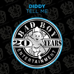 Tell Me - Diddy