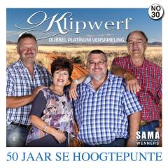 50 Jaar Se Hoogtepunte - Klipwerf Orkes