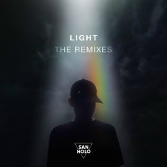 Light (Remixes) - San Holo
