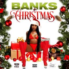 Banks B4 Christmas - Erica Banks