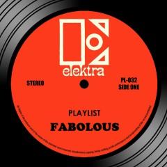 Playlist - Fabolous