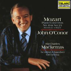 Mozart: Piano Concertos Nos. 19, 23 & Rondo in A Major - Sir Charles Mackerras, John O'Conor, Scottish Chamber Orchestra