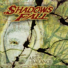 The Art Of Balance - Shadows Fall