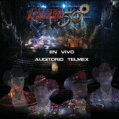 En Vivo Auditorio Telmex - Calibre 50