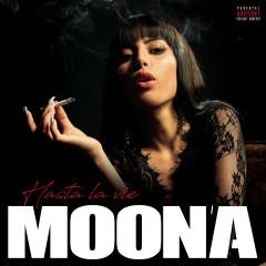 Hasta la vie - Moona