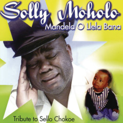 Mandela Ollela Bana - Solly Moholo