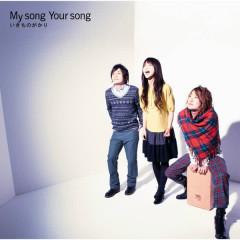 My song  Your song - IKIMONOGAKARI