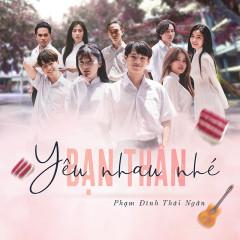 Yêu Nhau Nhé Bạn Thân (Single) - Phạm Đình Thái Ngân