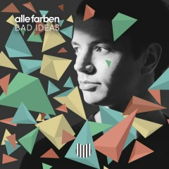 Bad Ideas (Live Acoustic Version) - Alle Farben