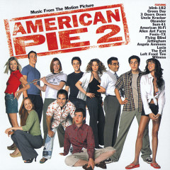 American Pie 2 (Music From The Motion Picture) - Various Artists