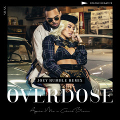 Overdose (feat. Chris Brown) [Joey Rumble Remix] - AGNEZ MO, Chris Brown