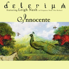 Innocente (feat. Leigh Nash) [Remixes] - Delerium, Leigh Nash
