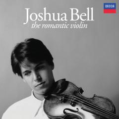 The Romantic Violin - Joshua Bell