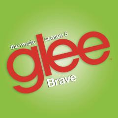Brave (Glee Cast Version) - Glee Cast