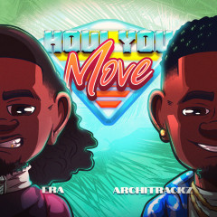 How You Move - Era, Architrackz