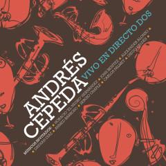 Andrés Cepeda Vivo en Directo Dos - Andrés Cepeda
