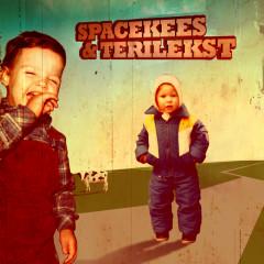 SpaceKees & Terilekst - SpaceKees, Terilekst