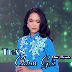 Thân Chùm Gởi - Mộc Thanh