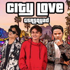 City Love (Single) - G5RSquad