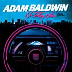 No Telling When (Precisely Nineteen Eighty-Five) - Adam Baldwin