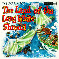 The Search For The Land Of The Long White Shroud - Peter Harcourt