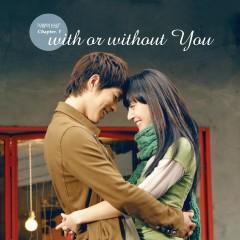 사랑의 단상 Chapter 1 : With Or Without You - Epitone Project