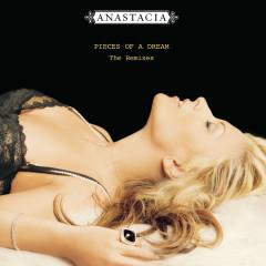 Pieces of A Dream - The Remixes - Anastacia