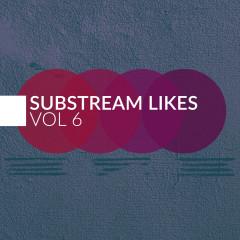 Substream Likes, Vol. 6
