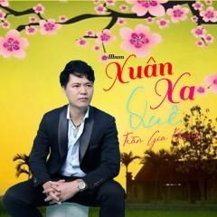 Xuân Xa Quê (EP) - Trần Gia Khang