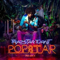 TrapStar Turnt PopStar (CD 2) - PnB Rock