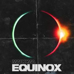 Equinox - Maroma