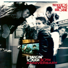 Hangin' Tough (30th Anniversary) - New Kids On The Block
