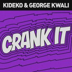 Crank It (Woah!) [Remixes] - Kideko,George Kwali,Nadia Rose,Sweetie Irie