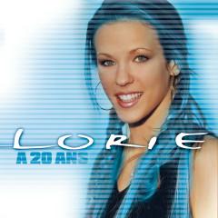 A 20 ans - Lorie