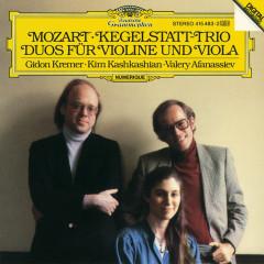 Mozart: Kegelstatt-Trio; Duos for Violin and Viola - Gidon Kremer, Kim Kashkashian, Valery Afanassiev