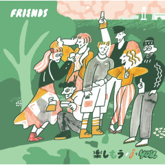 Tanoshimou / I Wo You - Friends