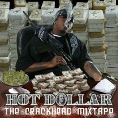 The Crackhead Mixtape - Hot Dollar