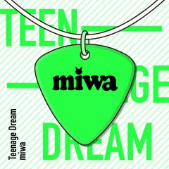 Teenage Dream - miwa