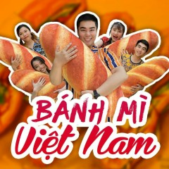 Bánh Mì Việt Nam (Single) - Nguyễn Đình Vũ