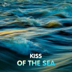Nụ Hôn Của Biển (Kiss Of The Sea)