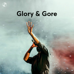 Glory & Gore