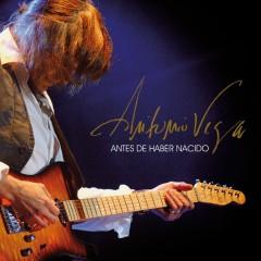 Antes de Haber Nacido (En Directo) - Antonio Vega