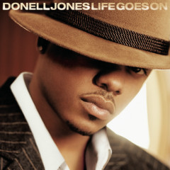Life Goes On - Donell Jones