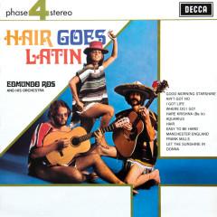 Hair Goes Latin - Edmundo Ros & His Orchestra